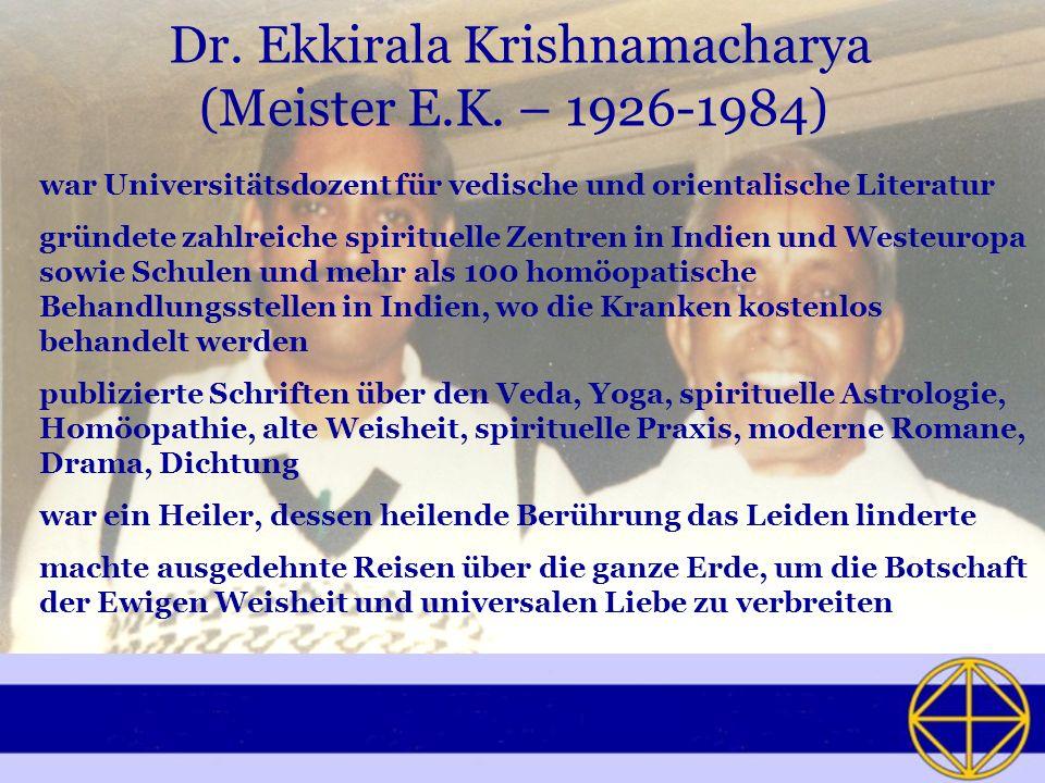 Dr.Ekkirala Krishnamacharya (Meister E.K.