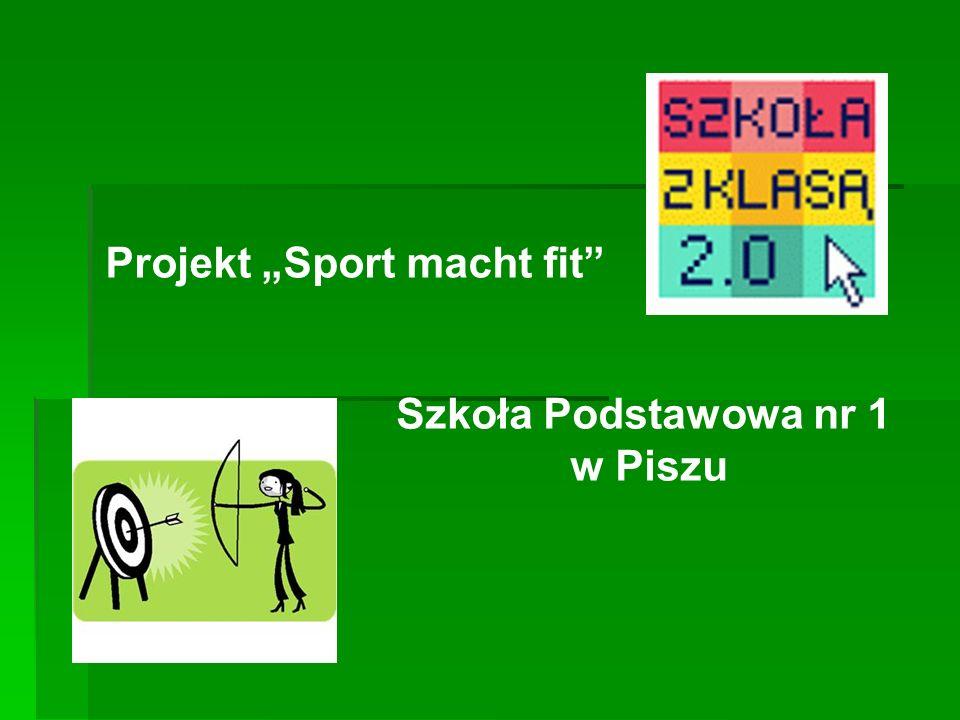 Projekt Sport macht fit Szkoła Podstawowa nr 1 w Piszu