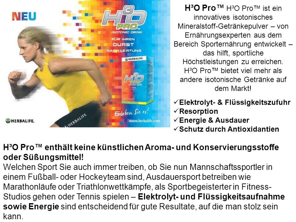 Wer verliert – gewinnt! H³O Pro H³O Pro ist ein innovatives isotonisches Mineralstoff-Getränkepulver – von Ernährungsexperten aus dem Bereich Sportern
