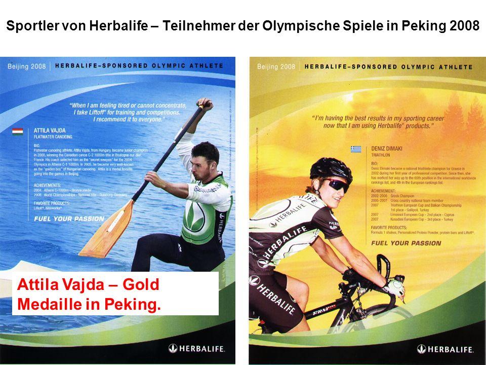 Wer verliert – gewinnt! Sportler von Herbalife – Teilnehmer der Olympische Spiele in Peking 2008 Attila Vajda – Gold Medaille in Peking.