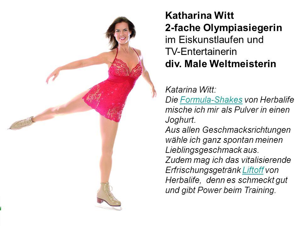 Wer verliert – gewinnt! Katarina Witt: Die Formula-Shakes von Herbalife mische ich mir als Pulver in einen Joghurt. Aus allen Geschmacksrichtungen wäh