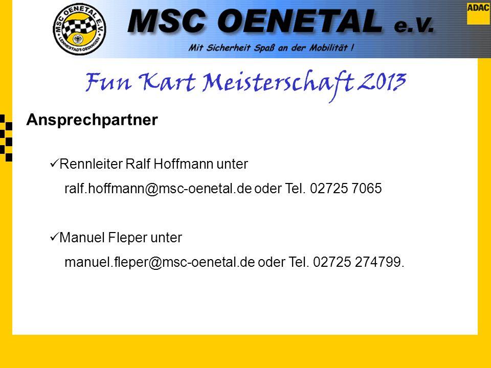 Ansprechpartner Rennleiter Ralf Hoffmann unter ralf.hoffmann@msc-oenetal.de oder Tel.