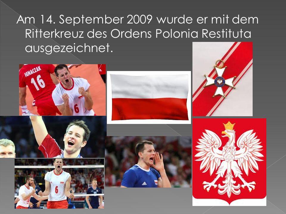 Am 14. September 2009 wurde er mit dem Ritterkreuz des Ordens Polonia Restituta ausgezeichnet.