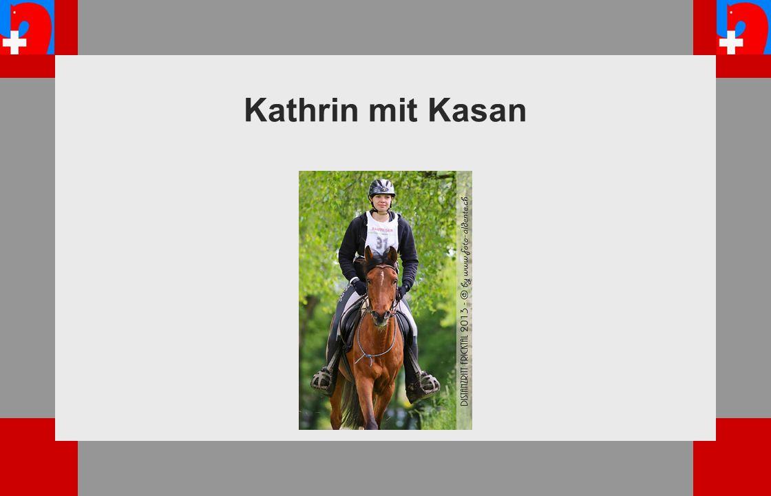 Kathrin mit Kasan