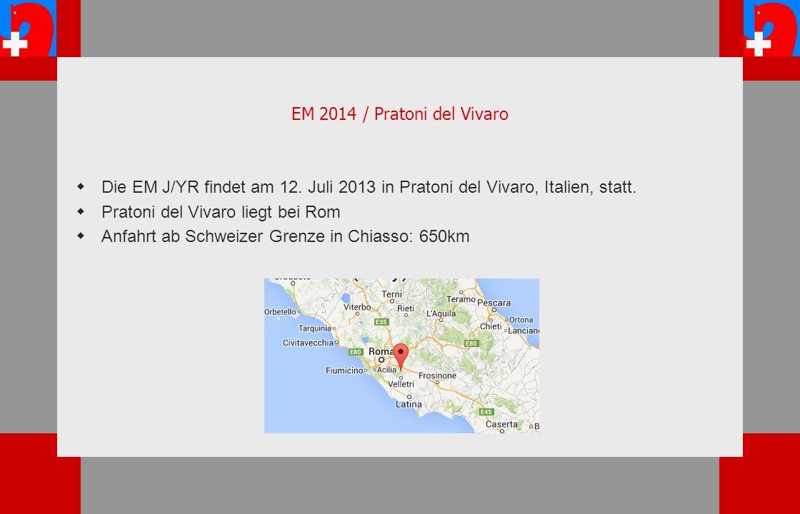 EM 2014 / Pratoni del Vivaro Die EM J/YR findet am 12.