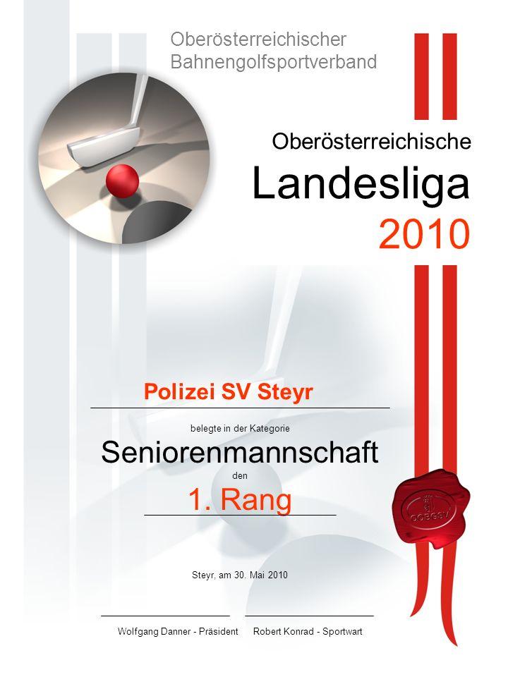 Oberösterreichische Landesliga 2010 belegte in der Kategorie Seniorenmannschaft den 1.