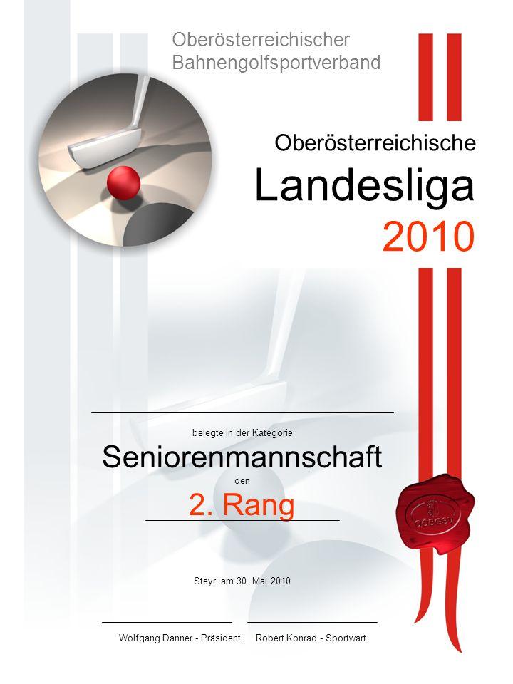 Oberösterreichische Landesliga 2010 belegte in der Kategorie Seniorenmannschaft den 2.