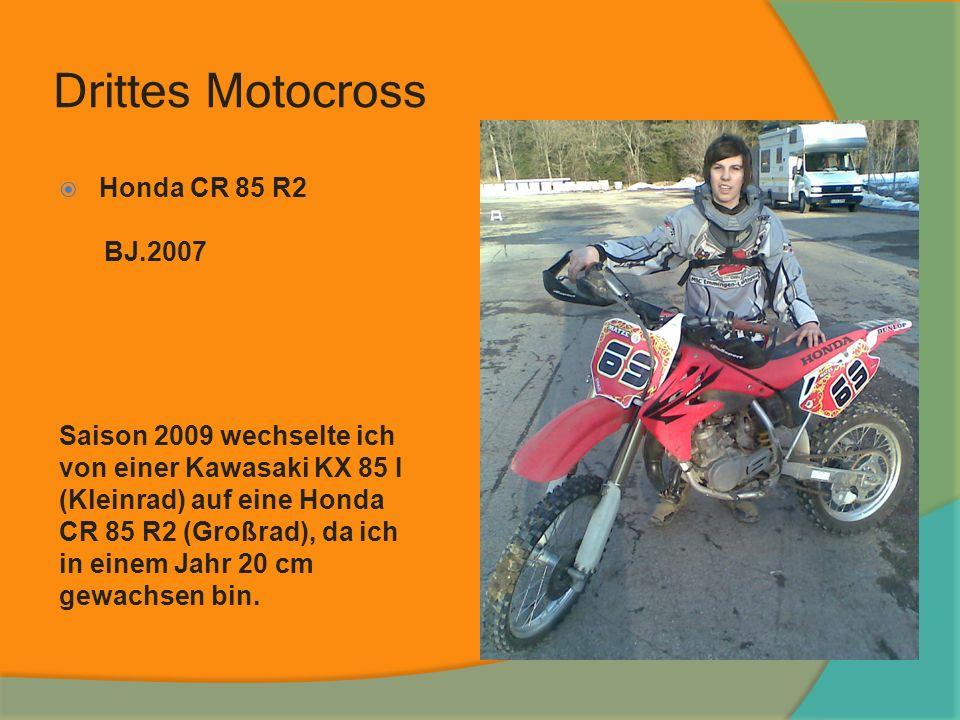 Drittes Motocross Honda CR 85 R2 BJ.2007 Saison 2009 wechselte ich von einer Kawasaki KX 85 I (Kleinrad) auf eine Honda CR 85 R2 (Großrad), da ich in