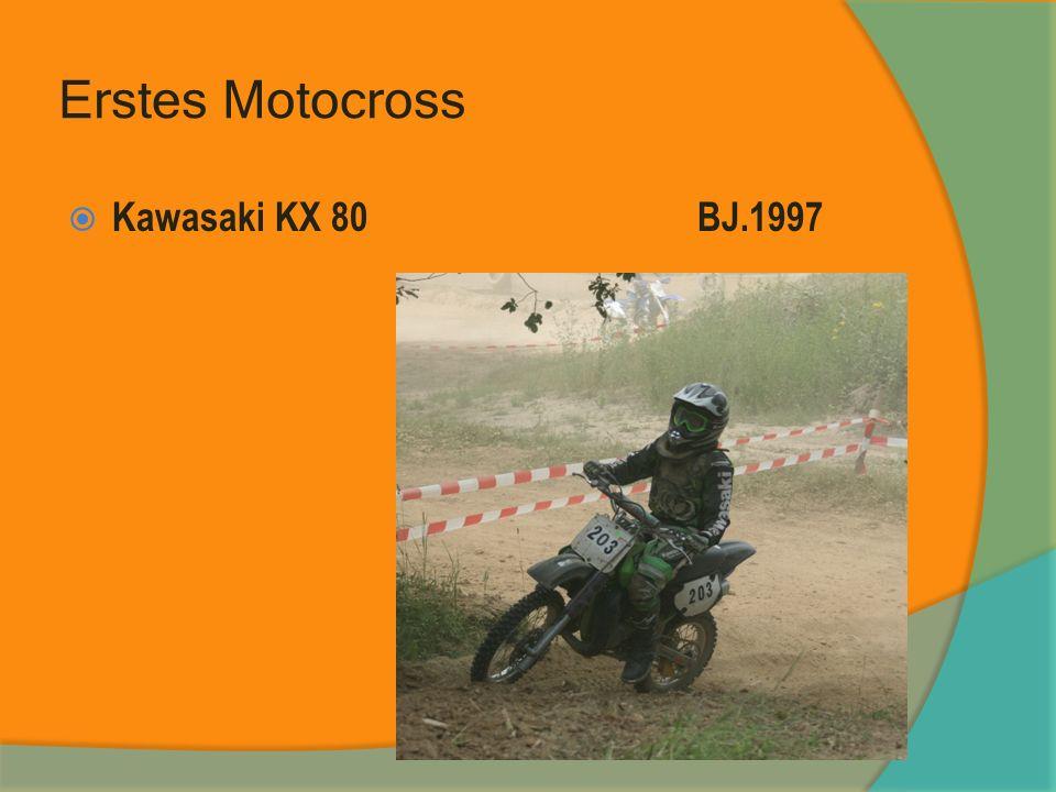 Erstes Motocross Kawasaki KX 80BJ.1997