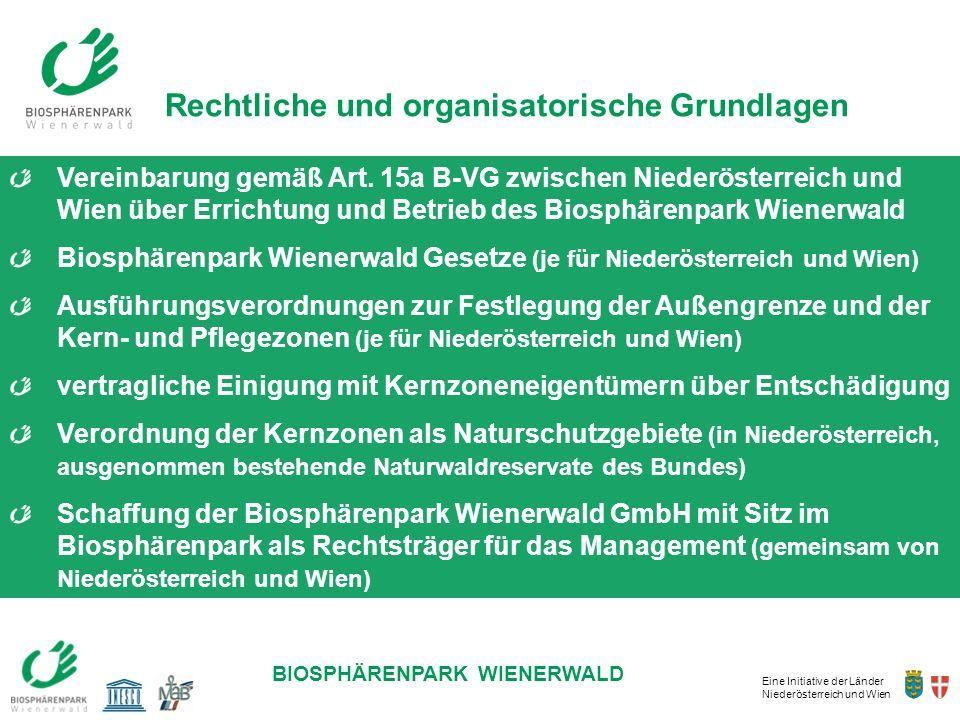 Eine Initiative der Länder Niederösterreich und Wien BIOSPHÄRENPARK WIENERWALD Vereinbarung gemäß Art. 15a B-VG zwischen Niederösterreich und Wien übe