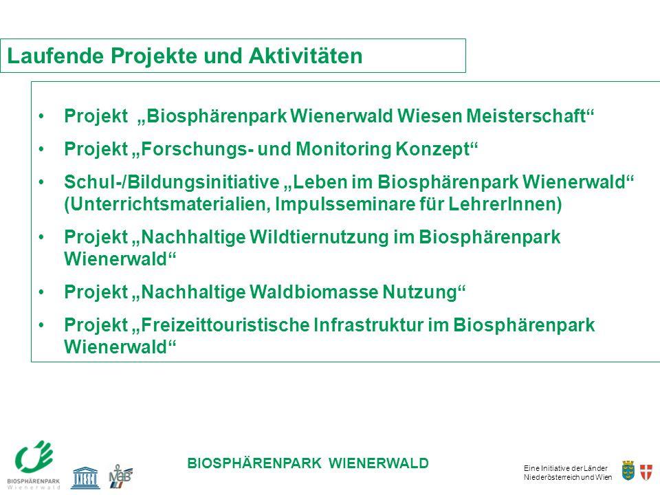 Eine Initiative der Länder Niederösterreich und Wien BIOSPHÄRENPARK WIENERWALD Projekt Biosphärenpark Wienerwald Wiesen Meisterschaft Projekt Forschun