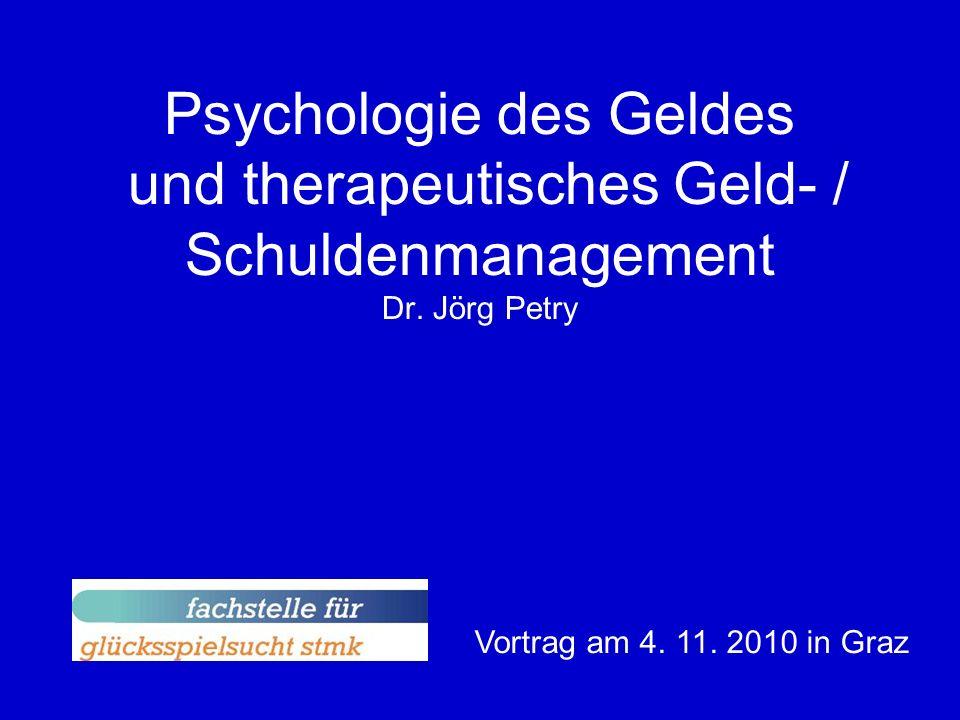 Psychologie des Geldes und therapeutisches Geld- / Schuldenmanagement Dr.