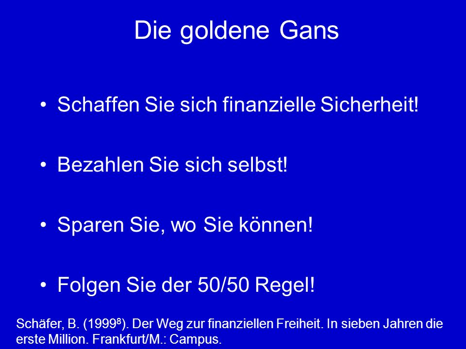Die goldene Gans Schaffen Sie sich finanzielle Sicherheit.