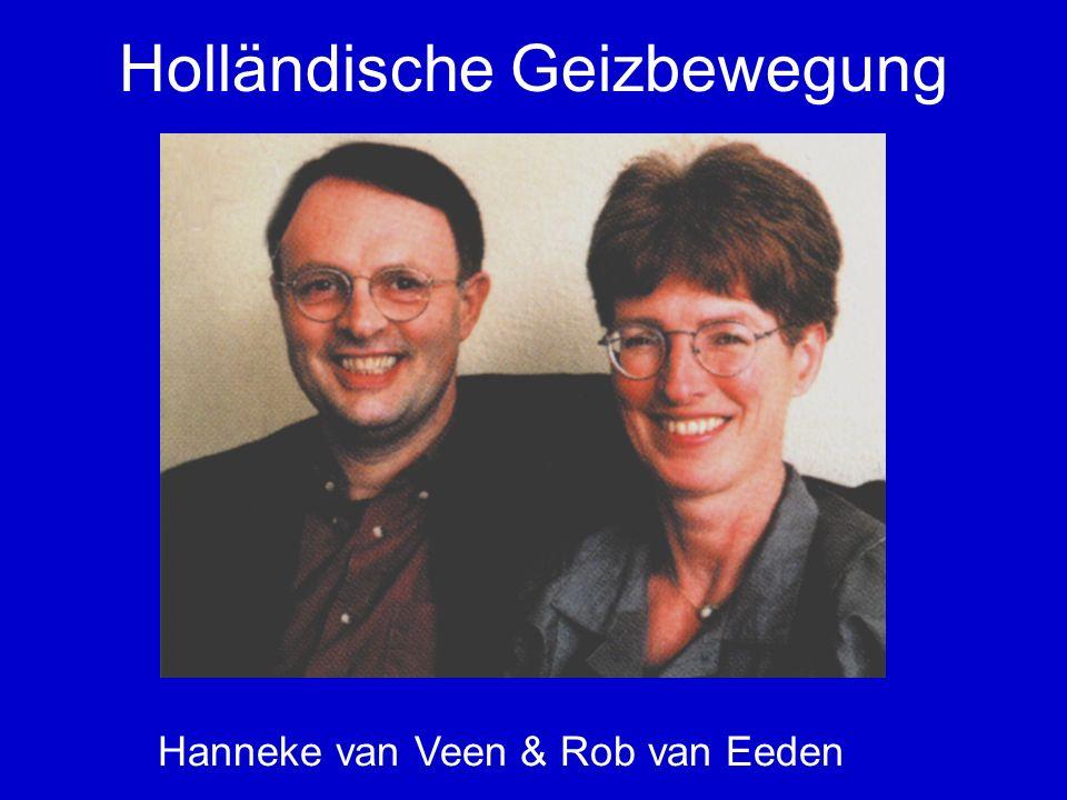 Holländische Geizbewegung Hanneke van Veen & Rob van Eeden