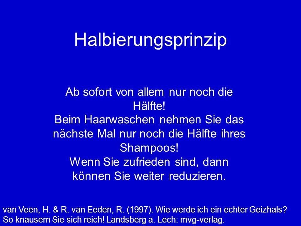 Halbierungsprinzip van Veen, H.& R. van Eeden, R.
