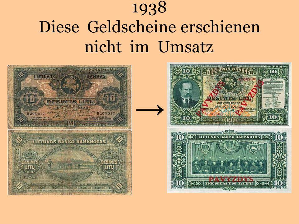 1938 Diese Geldscheine erschienen nicht im Umsatz i