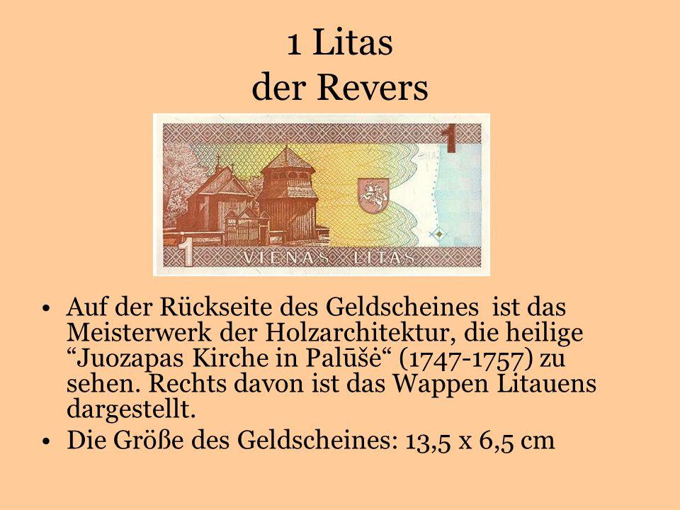 1 Litas der Revers Auf der Rückseite des Geldscheines ist das Meisterwerk der Holzarchitektur, die heiligeJuozapas Kirche in Palūšė (1747-1757) zu sehen.