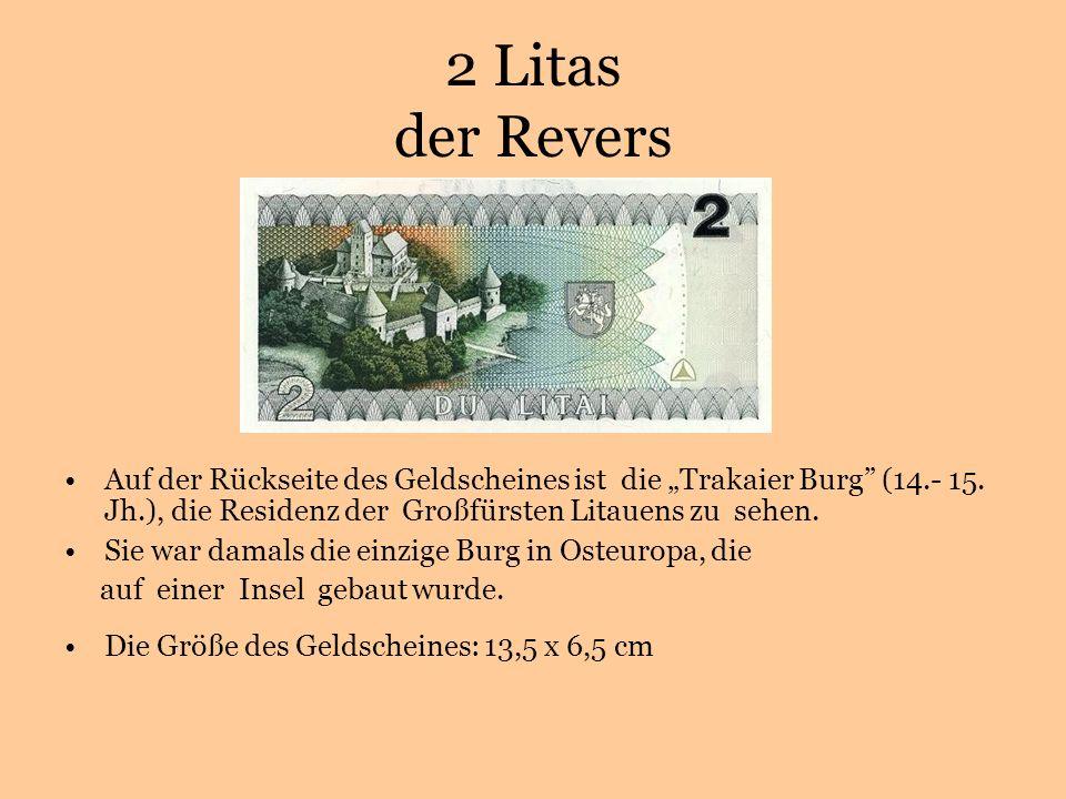 2 Litas der Revers Auf der Rückseite des Geldscheines ist die Trakaier Burg (14.- 15.