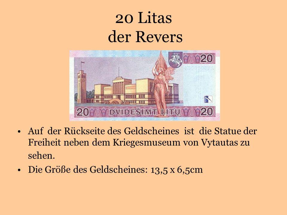 20 Litas der Revers Auf der Rückseite des Geldscheines ist die Statue der Freiheit neben dem Kriegesmuseum von Vytautas zu sehen.