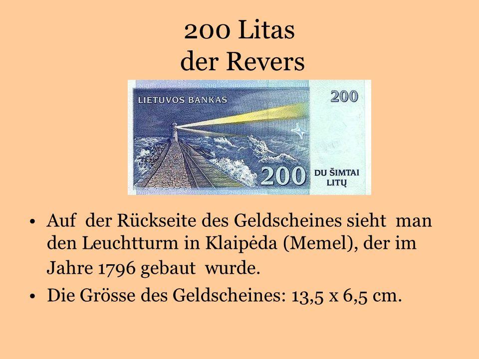 200 Litas der Revers Auf der Rückseite des Geldscheines sieht man den Leuchtturm in Klaipėda (Memel), der im Jahre 1796 gebaut wurde.