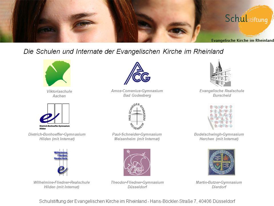 Schulstiftung der Evangelischen Kirche im Rheinland - Hans-Böckler-Straße 7, 40406 Düsseldorf Die Schulen und Internate der Evangelischen Kirche im Rh