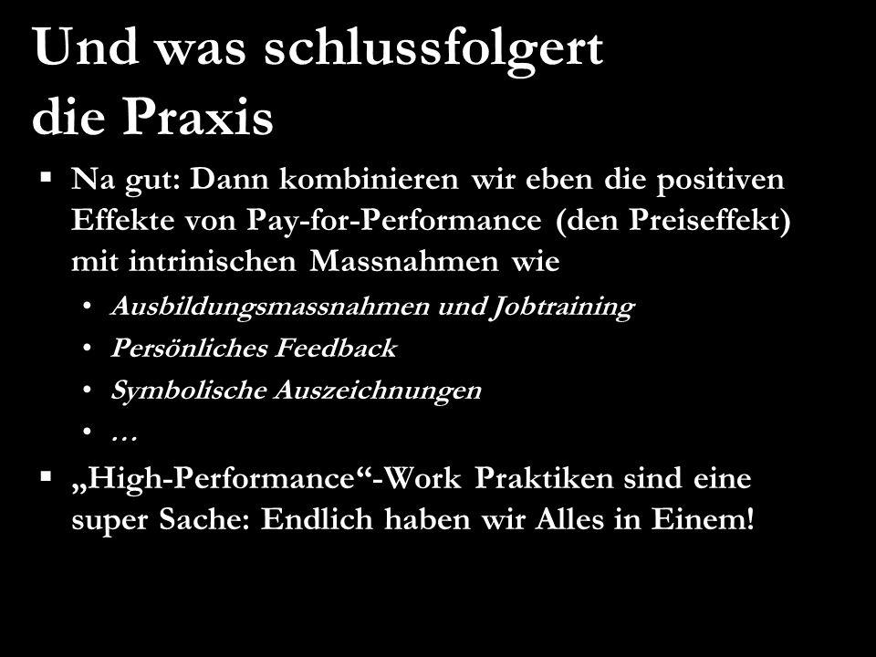Weibel/Rost/Osterloh 15 EURAM 2007, May 16 – 19, Positive Organizational Studies and Organizational Energy Und was schlussfolgert die Praxis Na gut: D