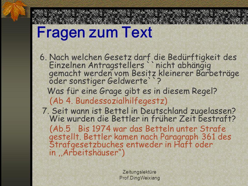 Zeitungslektüre Prof.DingWeixiang Fragen zum Text 6.