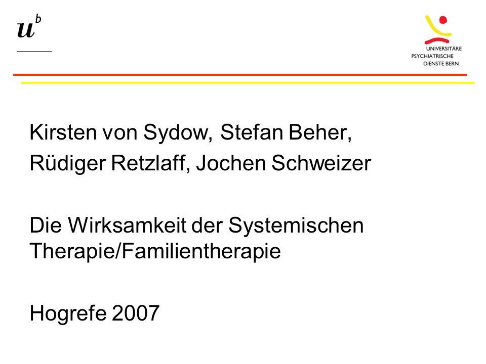 Kirsten von Sydow, Stefan Beher, Rüdiger Retzlaff, Jochen Schweizer Die Wirksamkeit der Systemischen Therapie/Familientherapie Hogrefe 2007