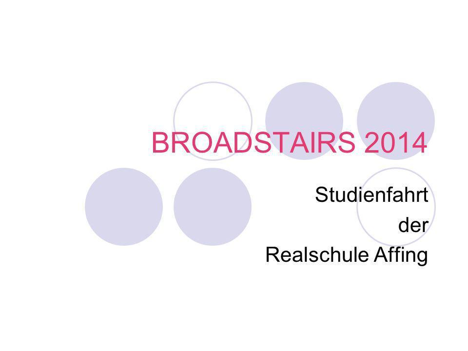 BROADSTAIRS 2014 Studienfahrt der Realschule Affing