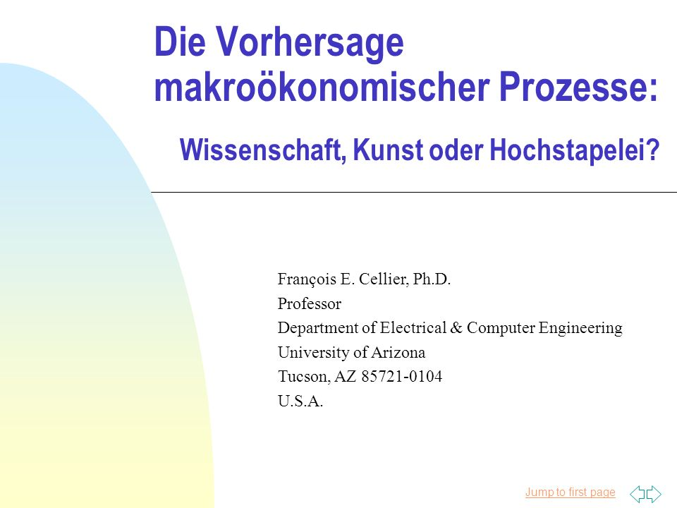 Jump to first page Die Vorhersage makroökonomischer Prozesse: Wissenschaft, Kunst oder Hochstapelei.