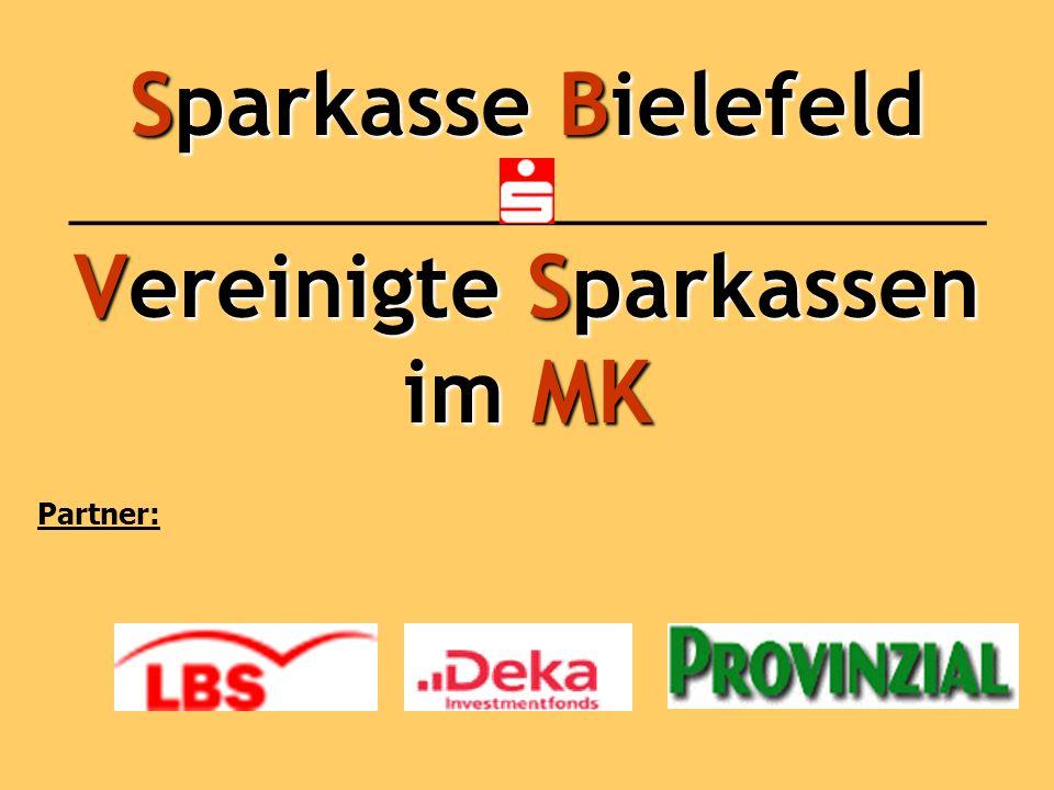 Sparkasse Bielefeld ___________________________ Vereinigte Sparkassen im MK Partner: