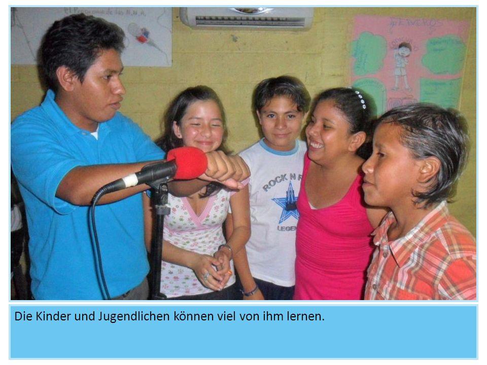 Die Kinder und Jugendlichen können viel von ihm lernen.