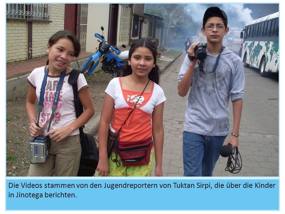 Die Videos stammen von den Jugendreportern von Tuktan Sirpi, die über die Kinder in Jinotega berichten.