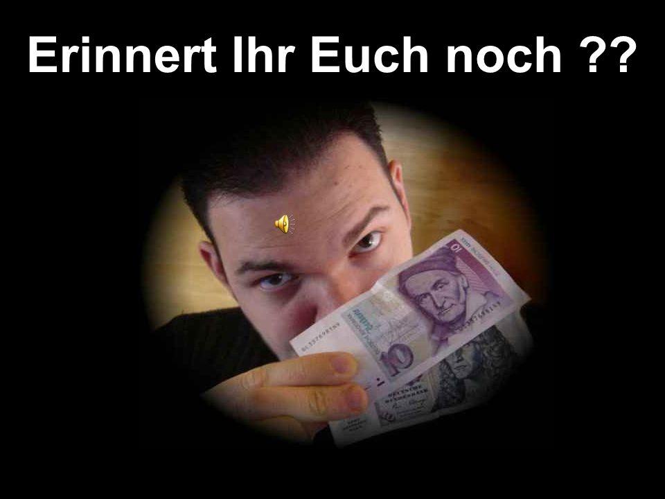 … sehr häufige Taschengeld- Darreichungsform…