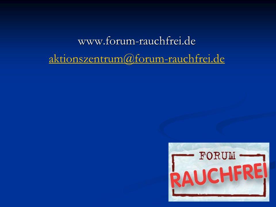 www.forum-rauchfrei.de aktionszentrum@forum-rauchfrei.de