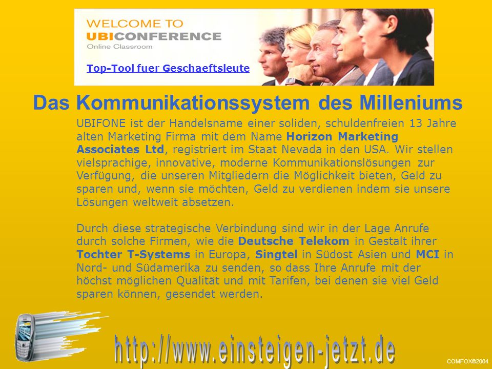 UBIFONE ist der Handelsname einer soliden, schuldenfreien 13 Jahre alten Marketing Firma mit dem Name Horizon Marketing Associates Ltd, registriert im Staat Nevada in den USA.