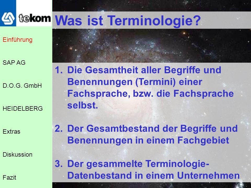 10 Punkte auf dem Weg zur Terminologie Terminologiearbeit in der Unternehmenspraxis Einführung D.O.G.