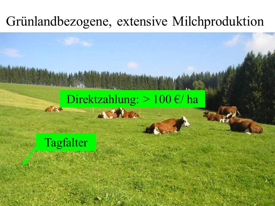 Grünlandbezogene, extensive Milchproduktion Tagfalter Direktzahlung: > 100 / ha