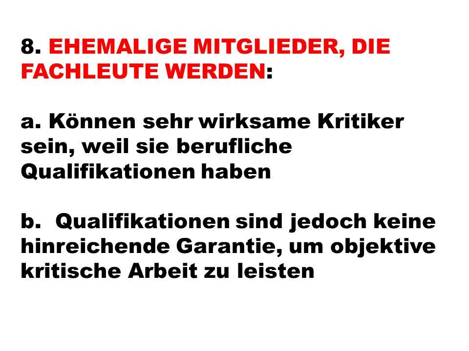 8. EHEMALIGE MITGLIEDER, DIE FACHLEUTE WERDEN: a.