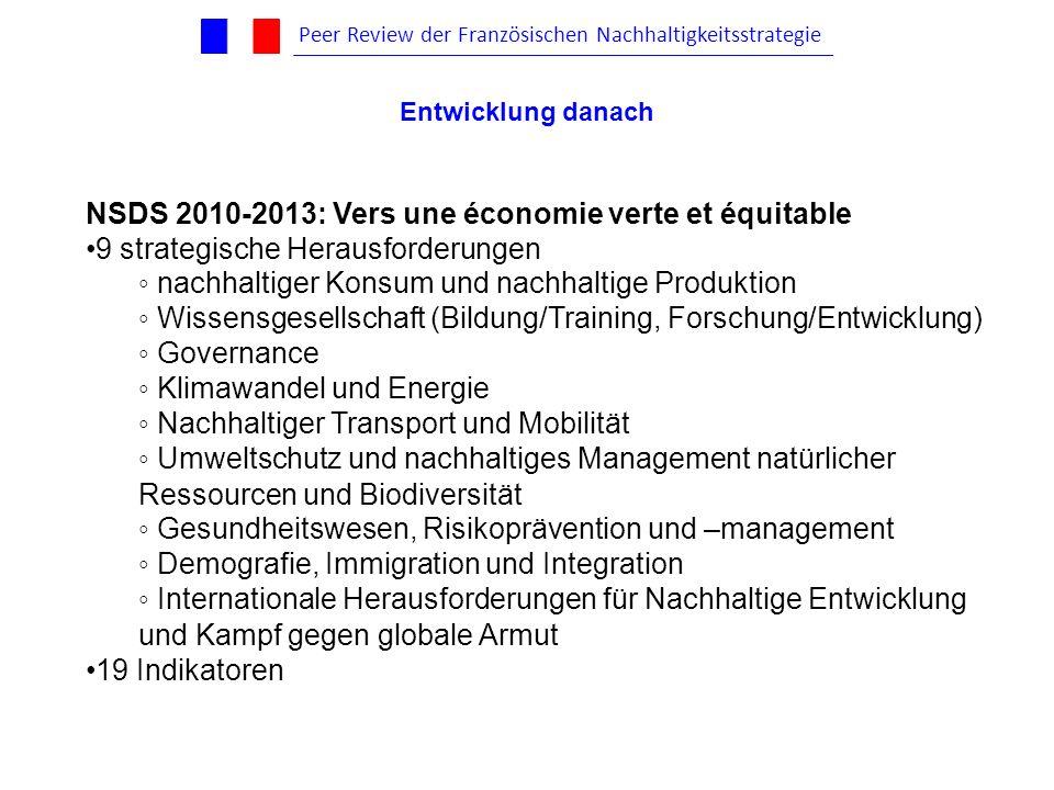 NSDS 2010-2013: Vers une économie verte et équitable 9 strategische Herausforderungen nachhaltiger Konsum und nachhaltige Produktion Wissensgesellscha