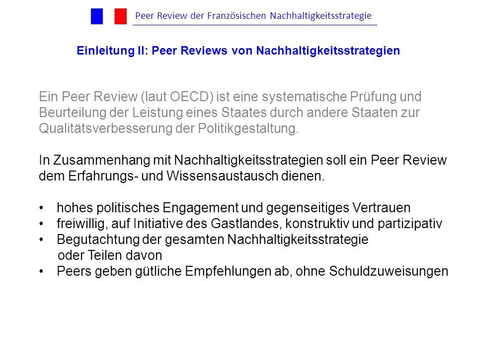 Ein Peer Review (laut OECD) ist eine systematische Prüfung und Beurteilung der Leistung eines Staates durch andere Staaten zur Qualitätsverbesserung d