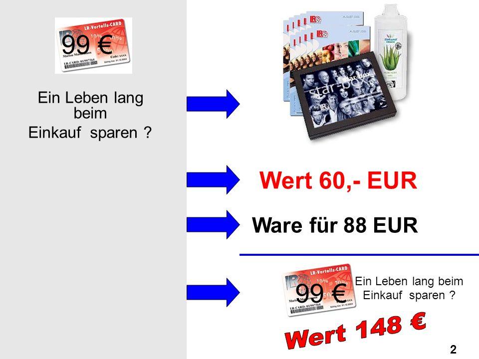 99 2 Ein Leben lang beim Einkauf sparen .