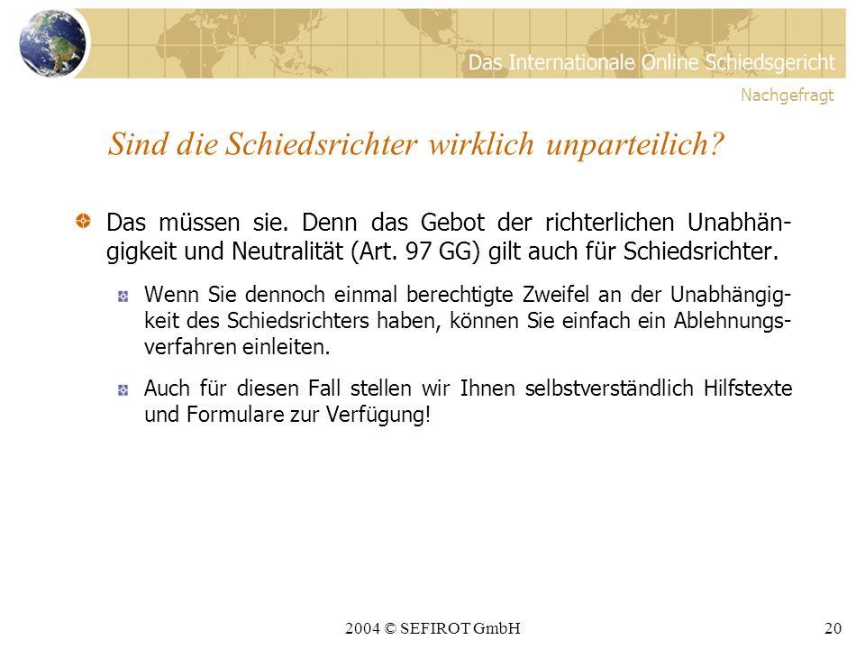 2004 © SEFIROT GmbH19 Muss ich mich mit IT-Security beschäftigen.