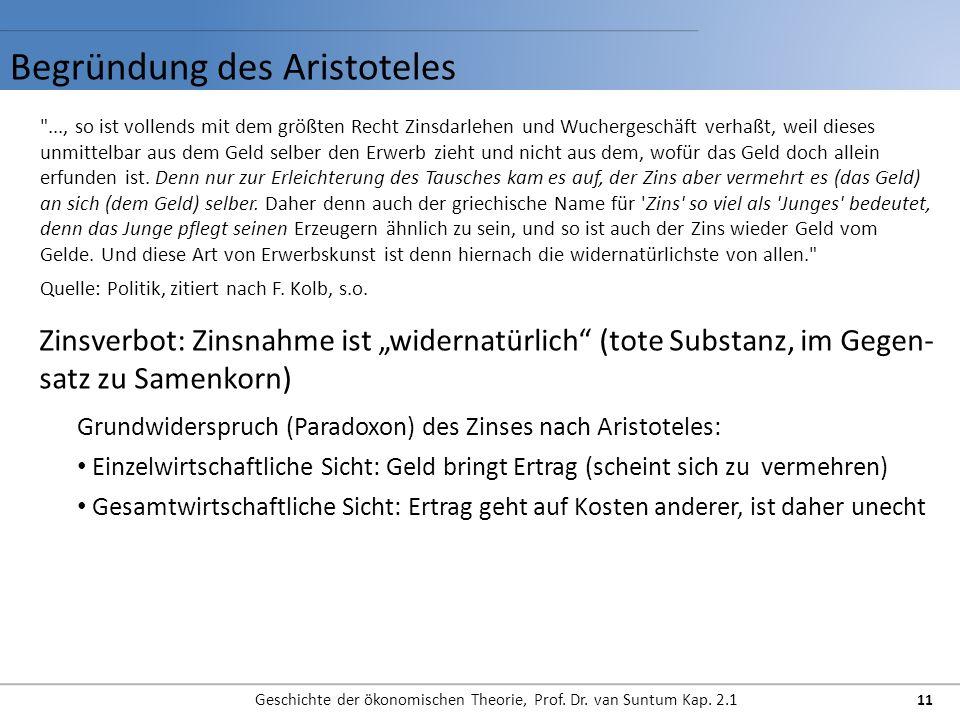 Begründung des Aristoteles Geschichte der ökonomischen Theorie, Prof. Dr. van Suntum Kap. 2.1 11