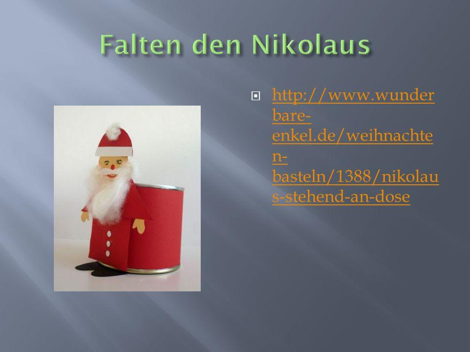 http://www.wunder bare- enkel.de/weihnachte n- basteln/1388/nikolau s-stehend-an-dose http://www.wunder bare- enkel.de/weihnachte n- basteln/1388/niko