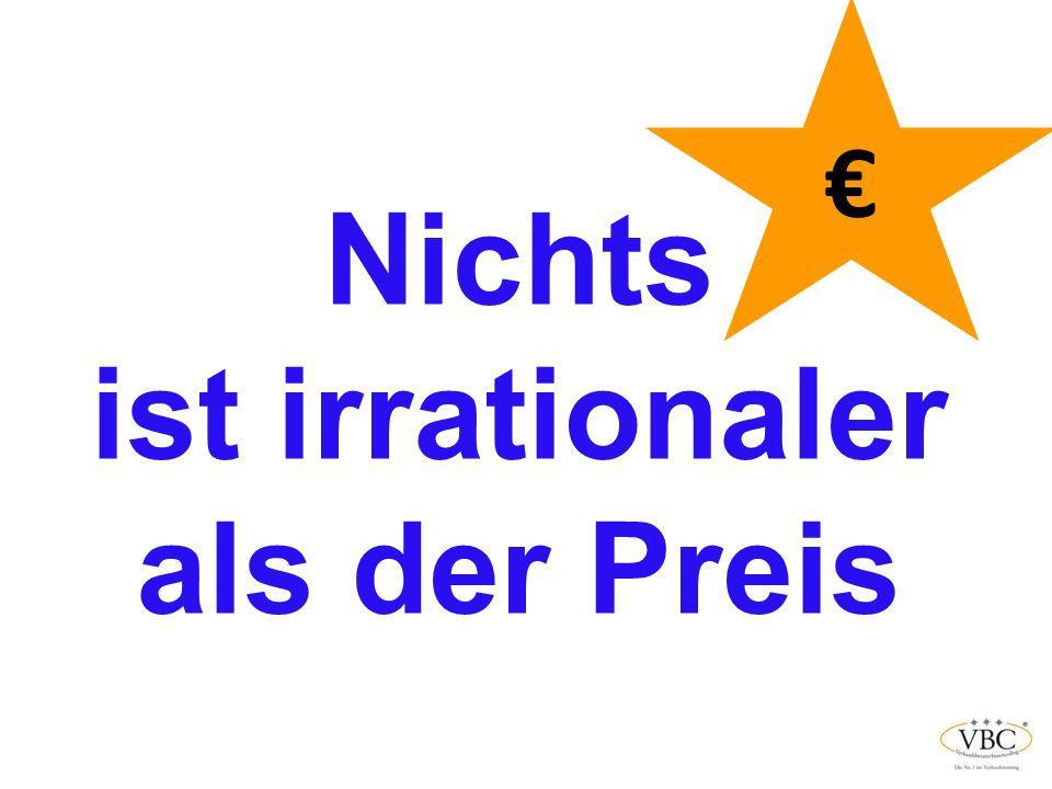Nichts ist irrationaler als der Preis