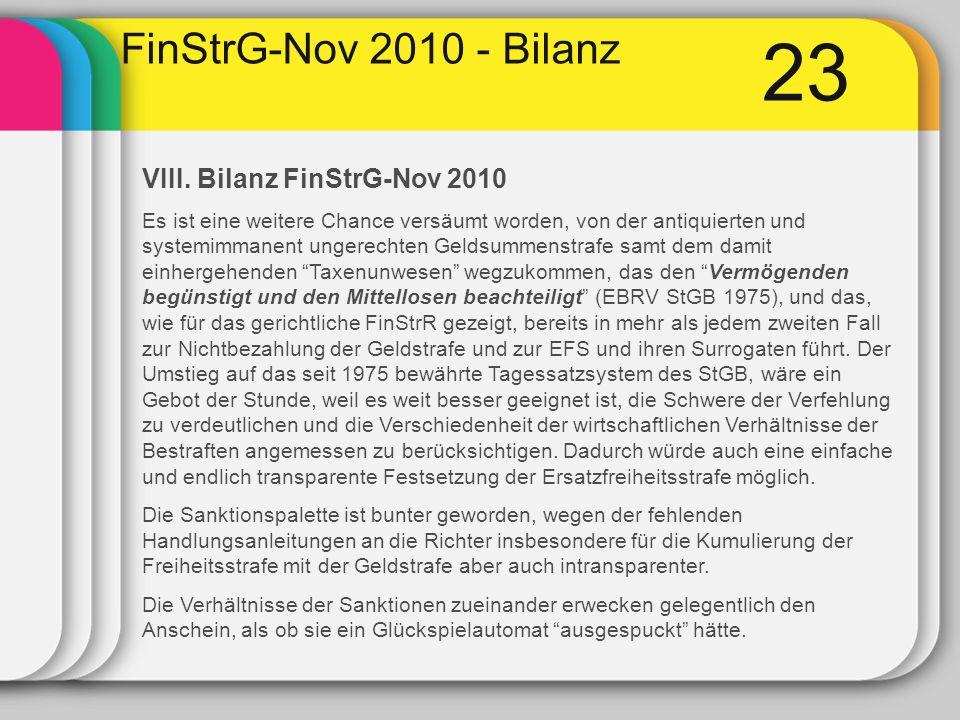 23 FinStrG-Nov 2010 - Bilanz VIII.