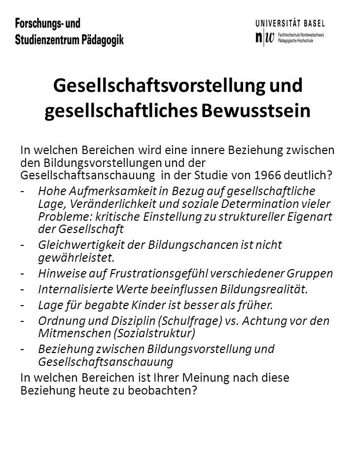 Schule Welchen Stellenwert hat die Schulbildung gemäss der Studie von 1966 in der Gesellschaft.