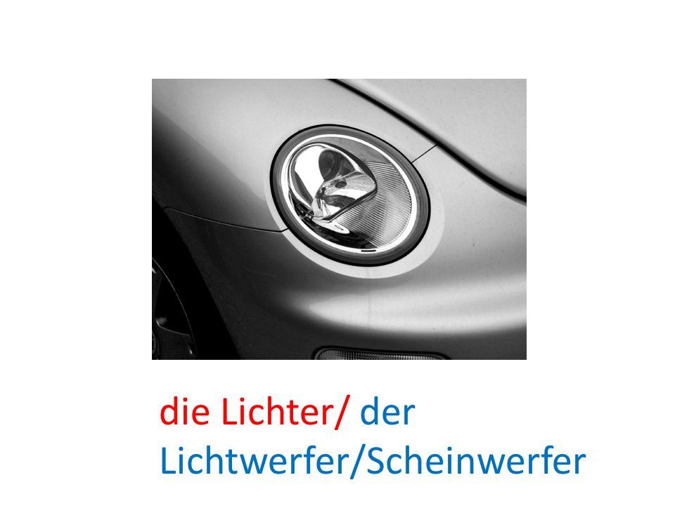 die Lichter/ der Lichtwerfer/Scheinwerfer