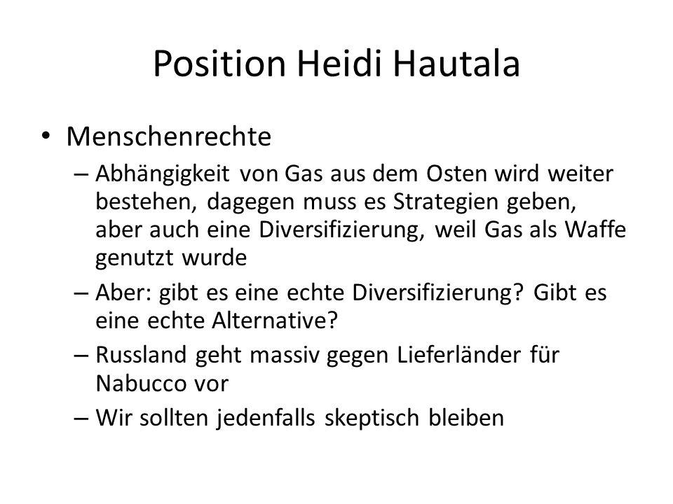 Position Heidi Hautala Menschenrechte – Abhängigkeit von Gas aus dem Osten wird weiter bestehen, dagegen muss es Strategien geben, aber auch eine Diversifizierung, weil Gas als Waffe genutzt wurde – Aber: gibt es eine echte Diversifizierung.